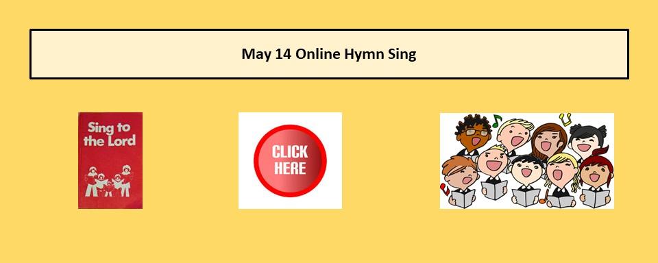 May 14 Hymn Sing