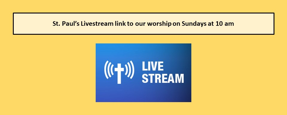 Link to St. Paul's Livestream
